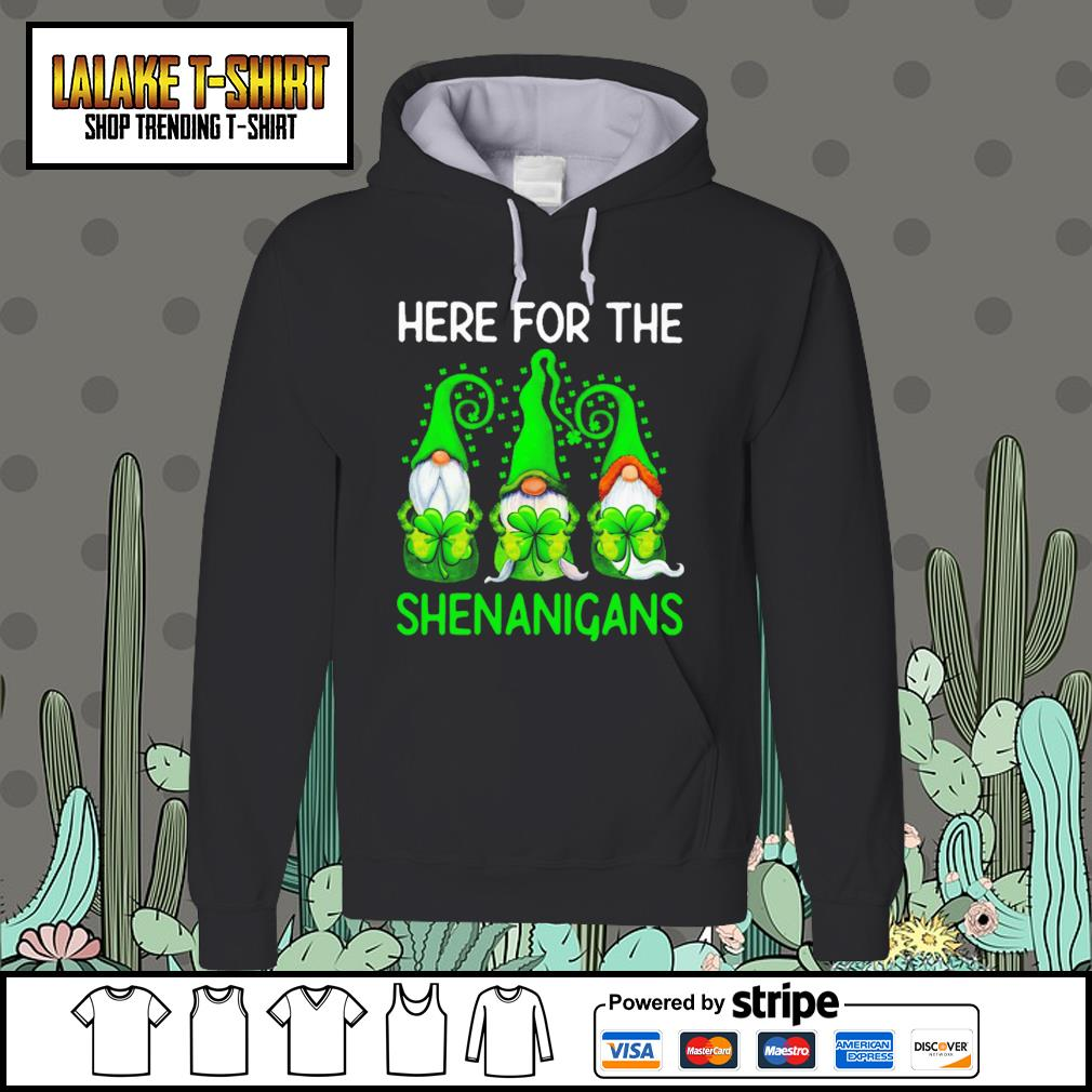 Gnomes here for the Shenanigans St.Patrick's day Hoodie