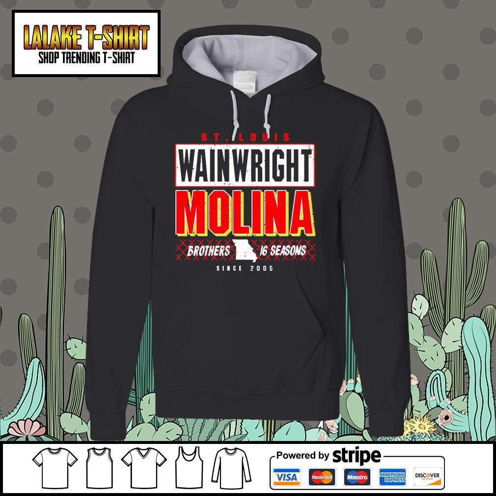 St.Louis wainwright Molina brothers 16 seasons since 2005 Hoodie