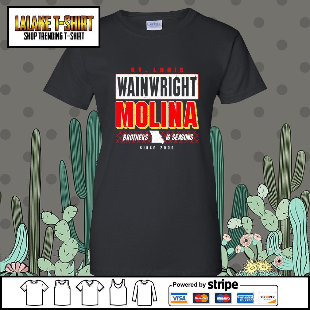 St.Louis wainwright Molina brothers 16 seasons since 2005 Ladies-Tee