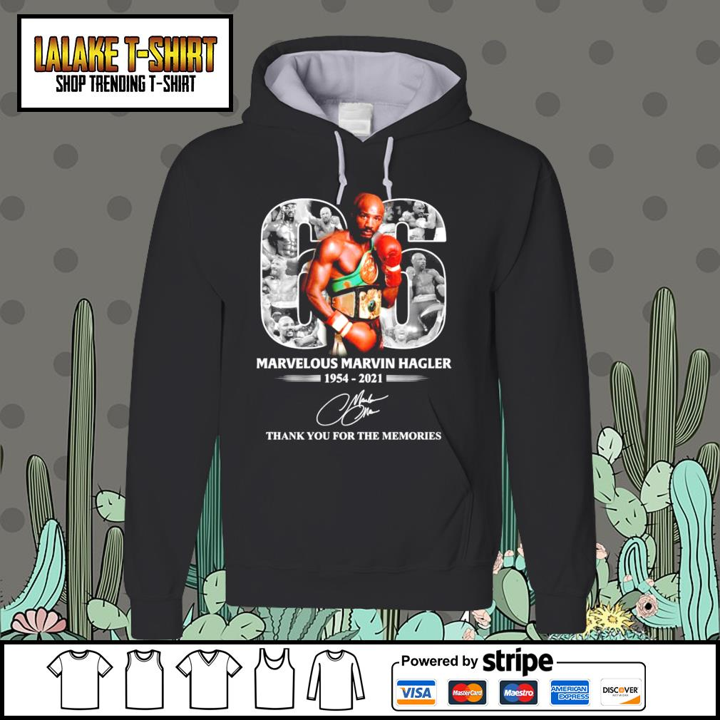 06 Marvelous Marvin Hagler 1954 2021 thank you for the memories signature Hoodie
