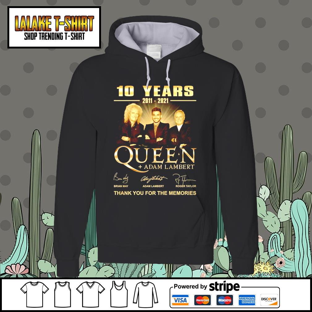 10 years 2011 2021 Queen Adam Lambert thank you for the memories signatures Hoodie