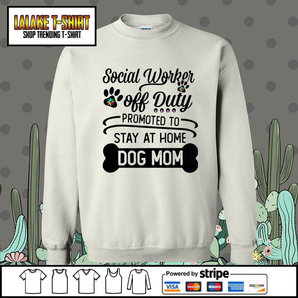 Social worker off duty promoted to stay at home dog mom Sweater