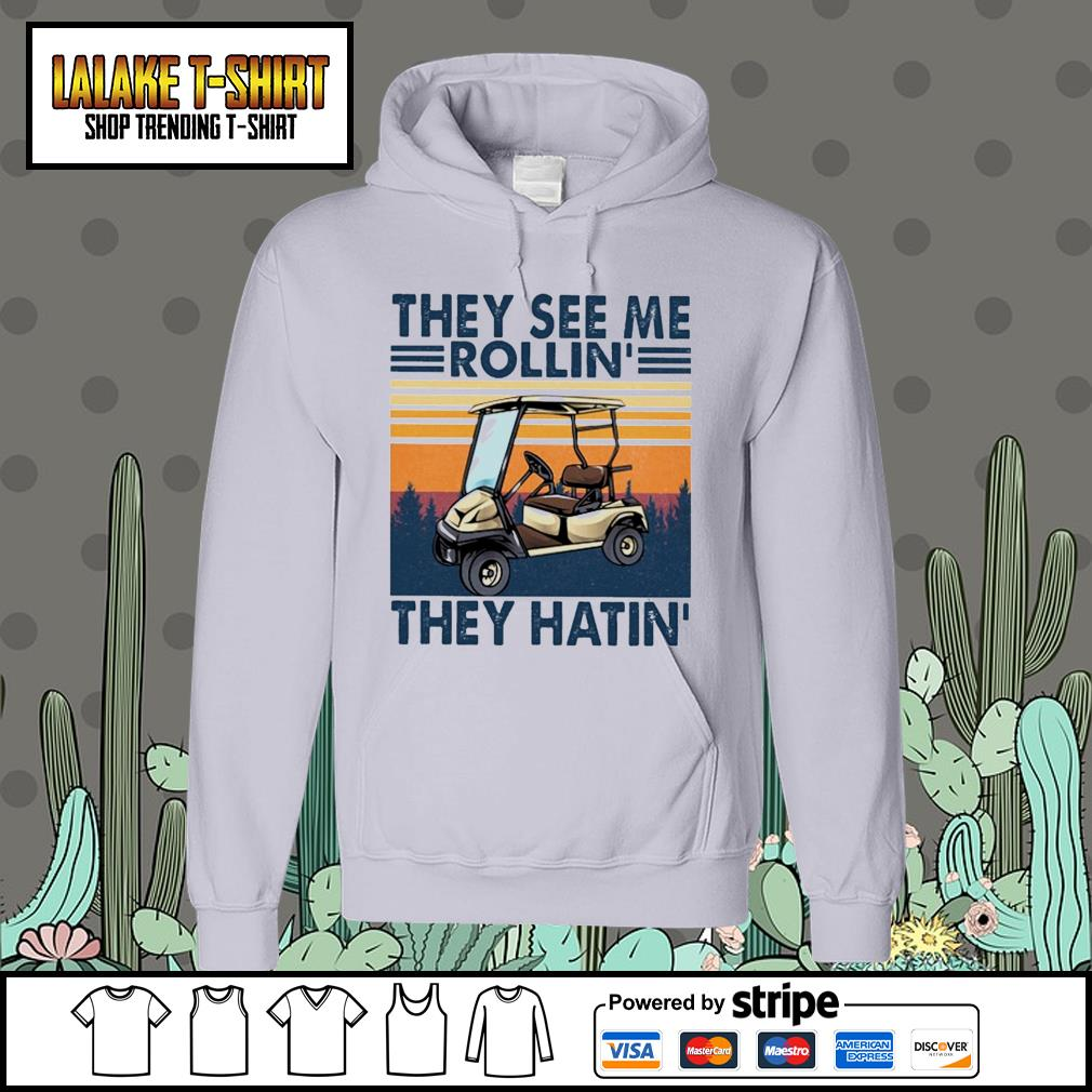 They see me rollin' they hatin' vintage Hoodie