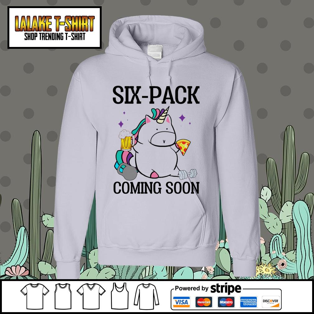 Unicorn six pack coming soon Hoodie