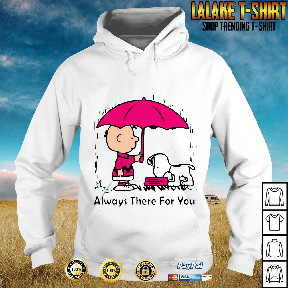 Always There For You Charlie Brown And Snoopy Version Hoodie