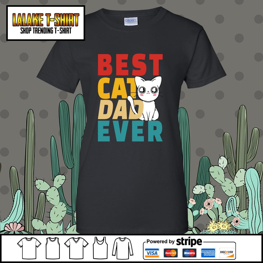 Best cat dad ever s ladies-tee