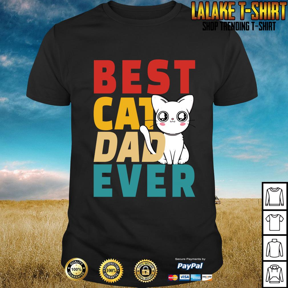 Best cat dad ever shirt