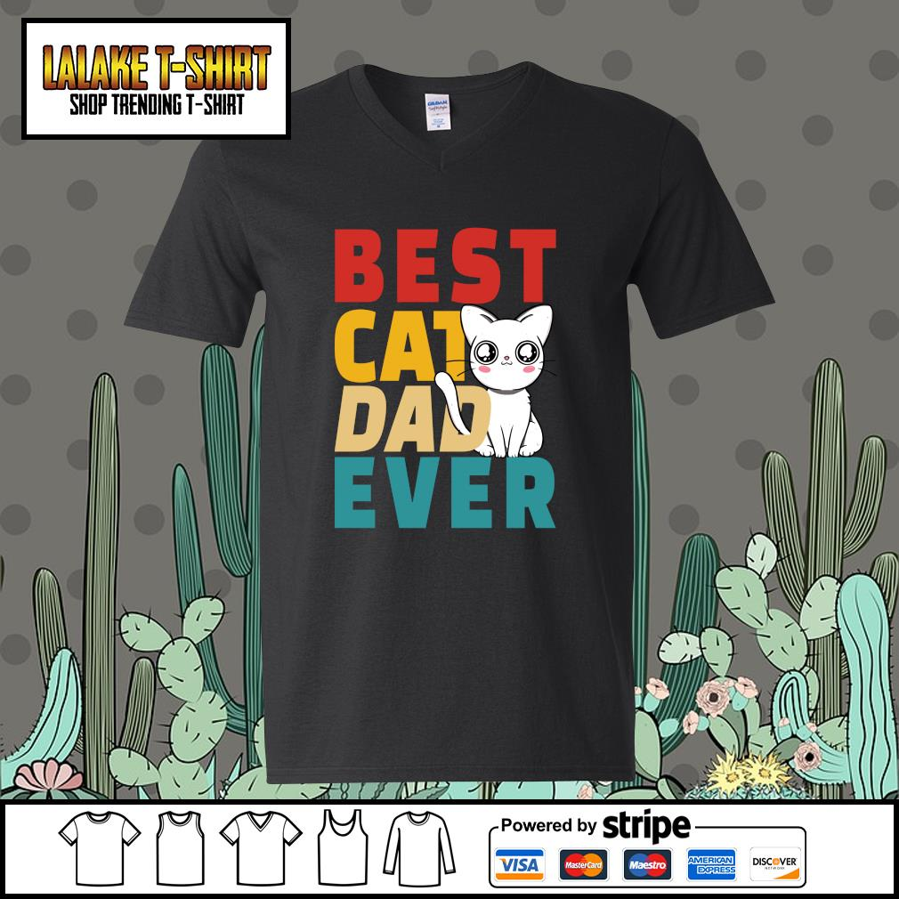 Best cat dad ever s v-neck-t-shirt