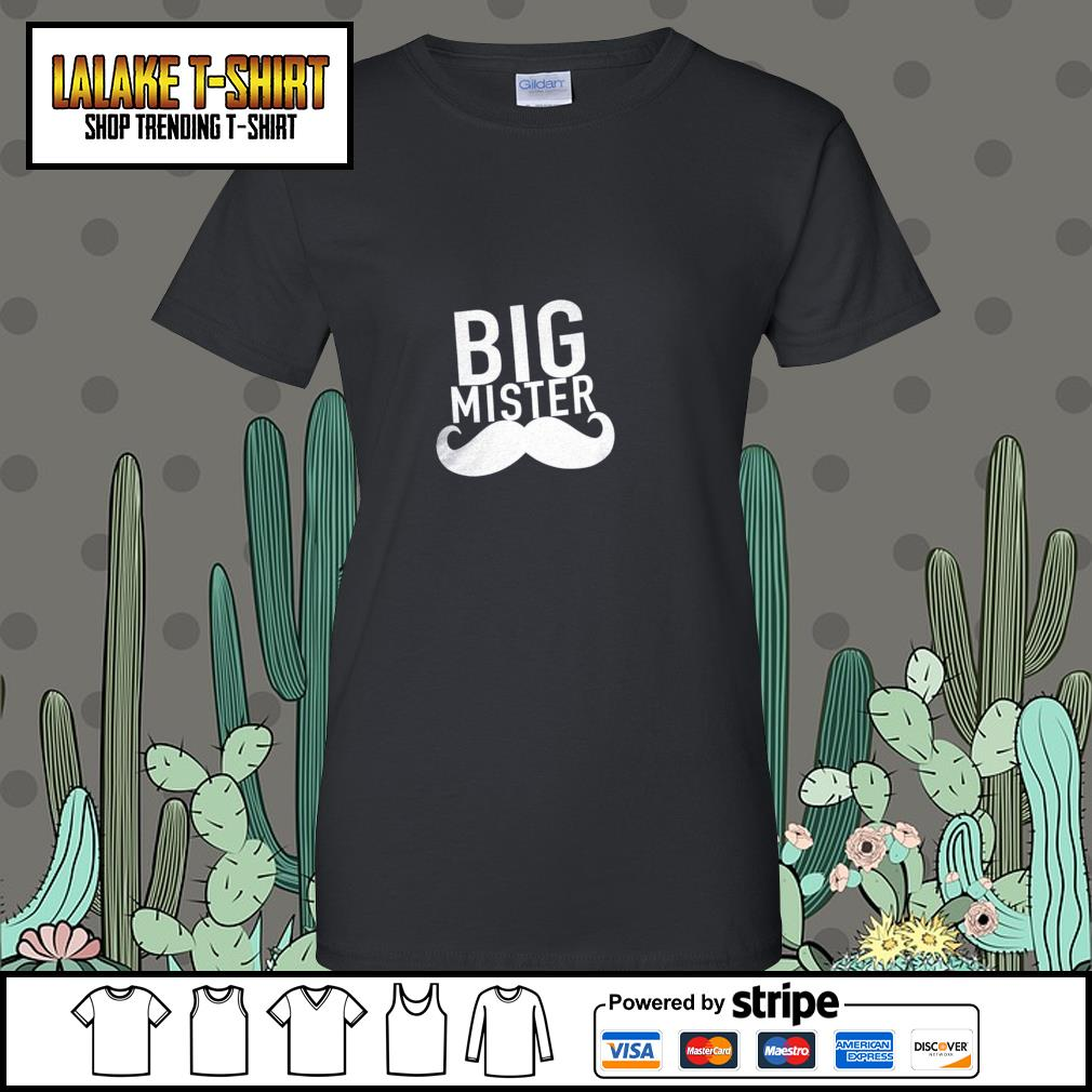 Big mister to a little sister s ladies-tee