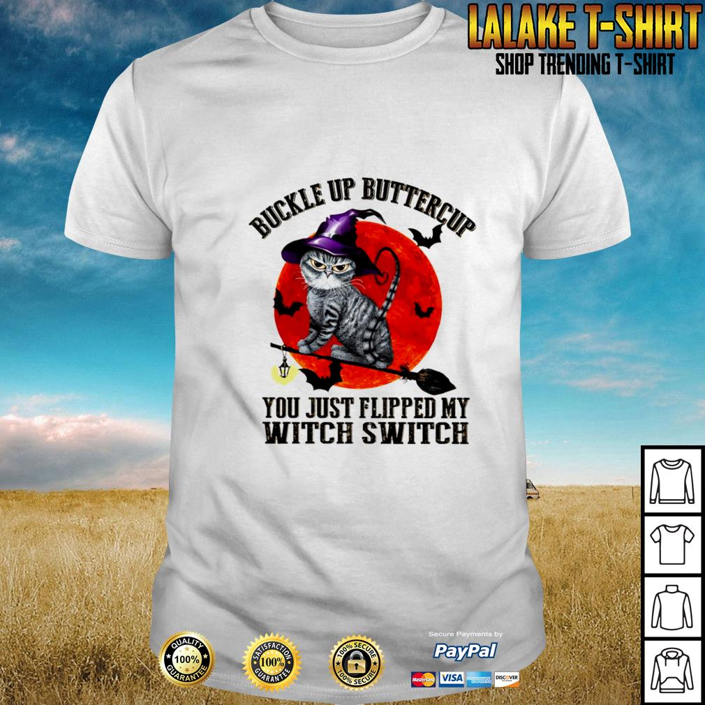 Cat buckle up buttercup you just flipped my witch switch blood moon shirt