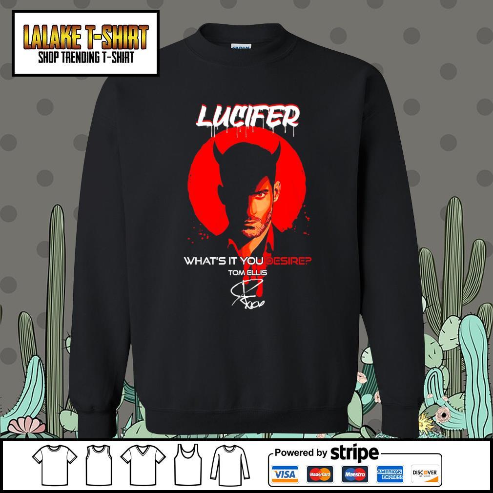 Lucifer what's it you desire Tom Ellis signature s Sweater