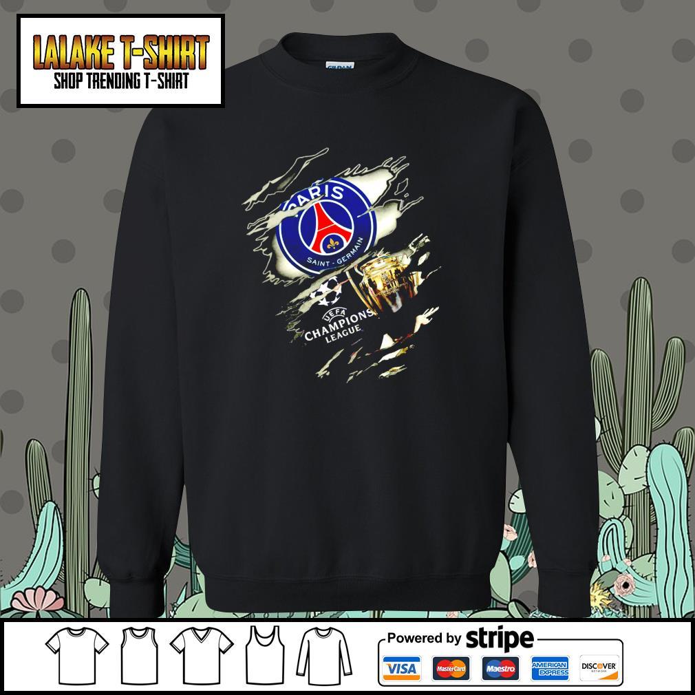 Paris Saint Germain UEFA Champions League blood Inside me s Sweater