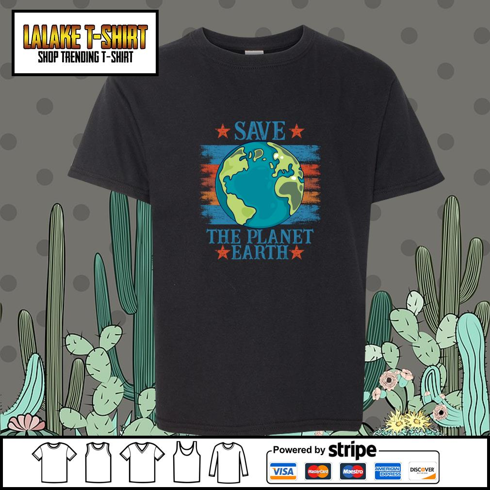 Save the planet earth s youth-tee