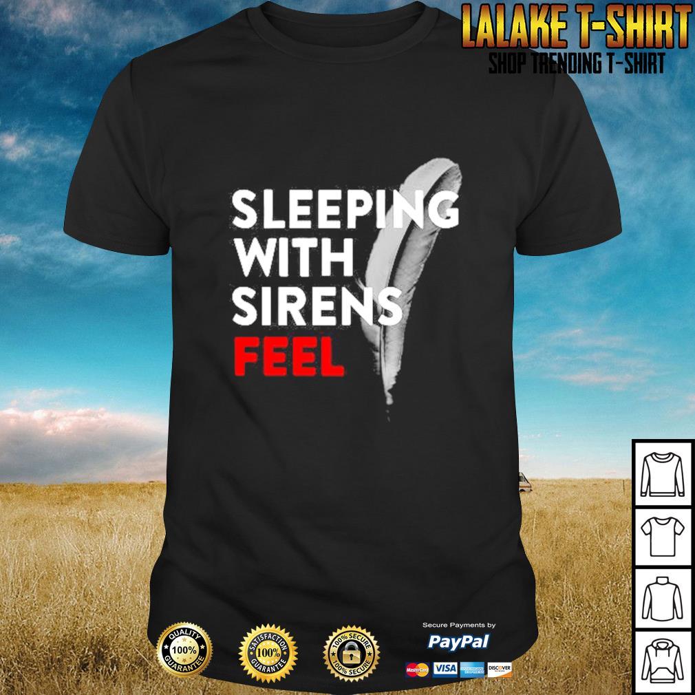 Sleeping with sirens feel shirt