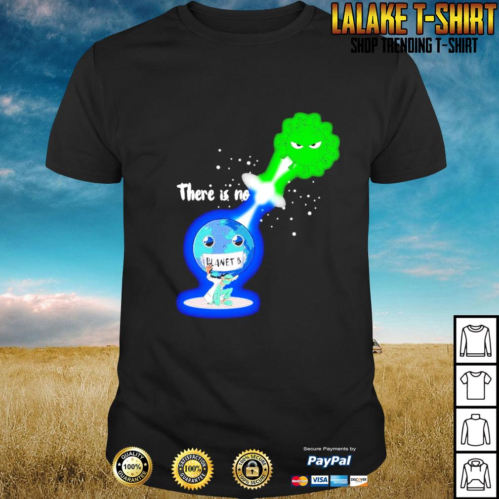 There is no planet B Kamehameha Covid -19 shirt