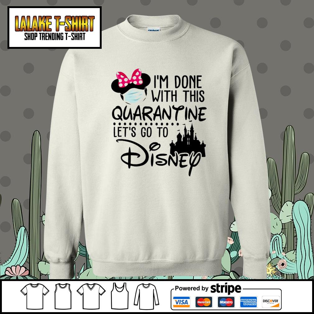 I'm done with this Quarantine let's go to Disney s Sweater
