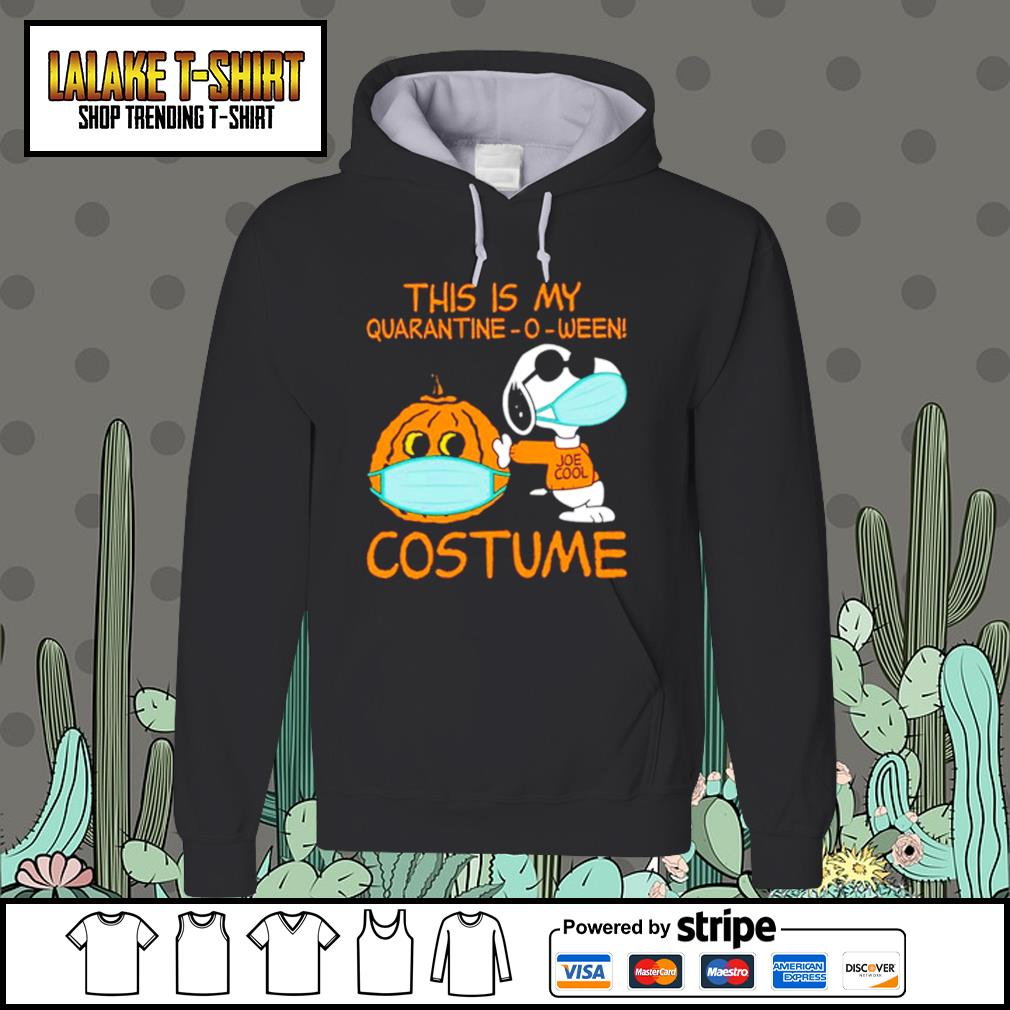 Snoopy This is my Quarantine -O-ween costume s Hoodie