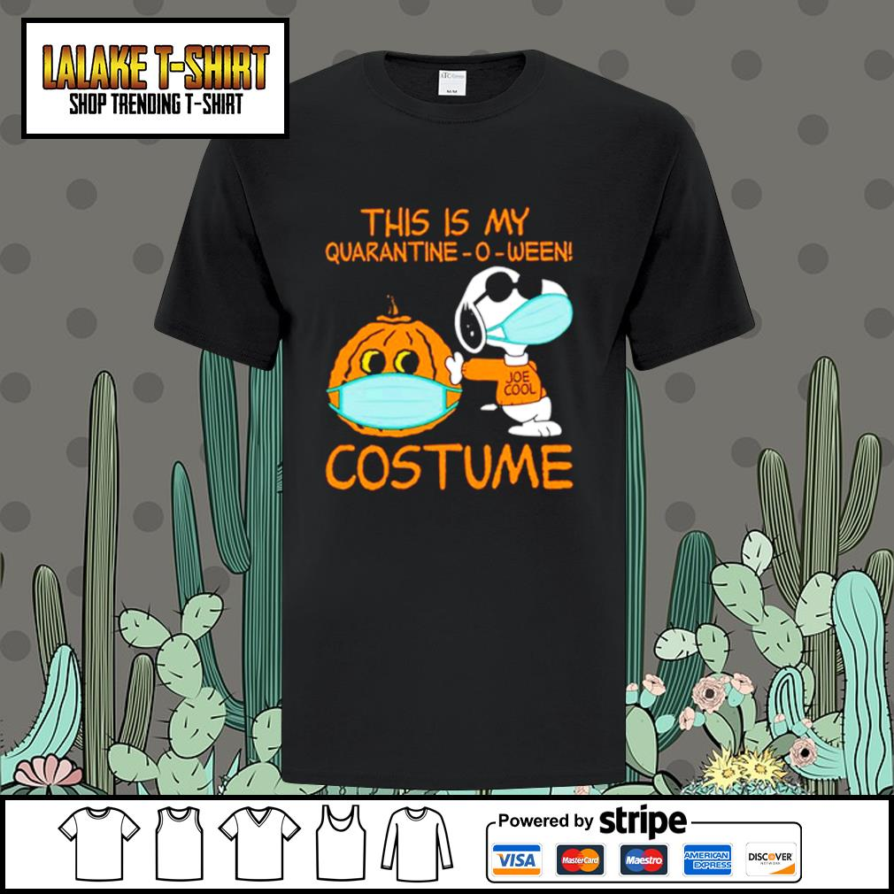 Snoopy This is my Quarantine -O-ween costume shirt