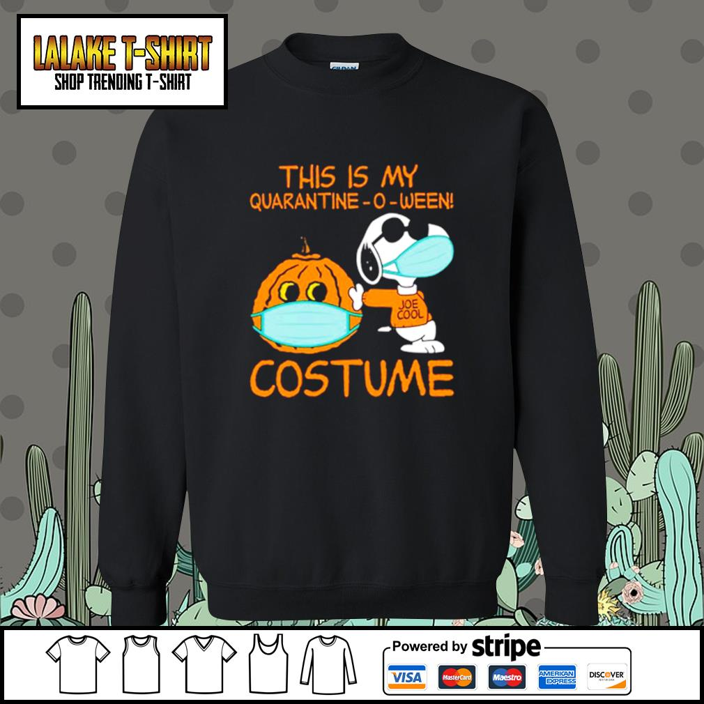 Snoopy This is my Quarantine -O-ween costume s Sweater