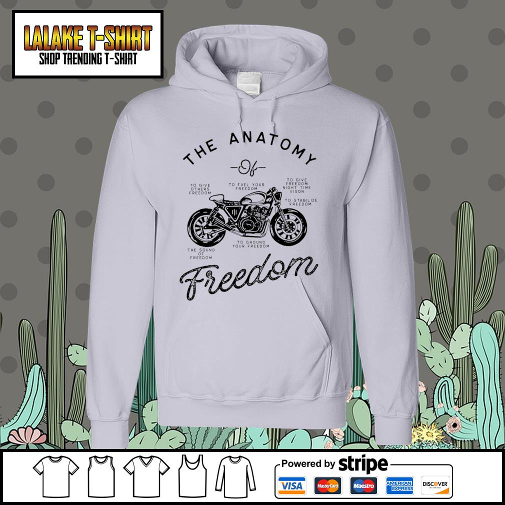 The Anatomy to give others freedom to fuel your freedom the sound of freedom s Hoodie