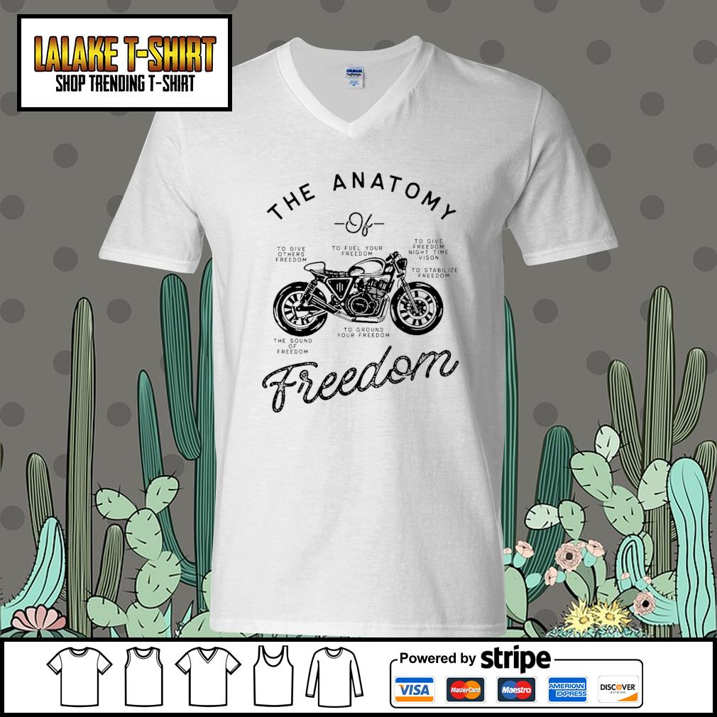 The Anatomy to give others freedom to fuel your freedom the sound of freedom s V-neck-T-shirt