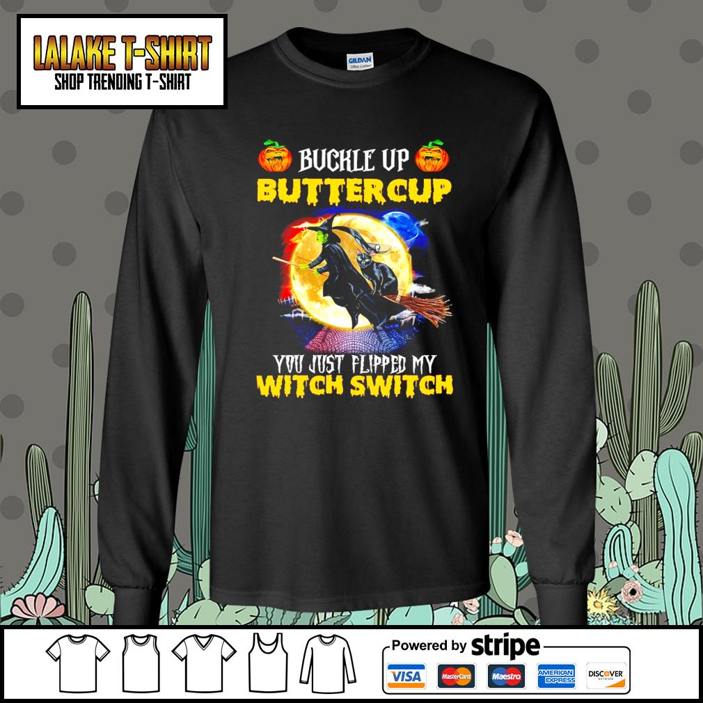 Witch and Black Cat buckle up buttercup you just flipped my witch switch s Long-Sleeves-Tee