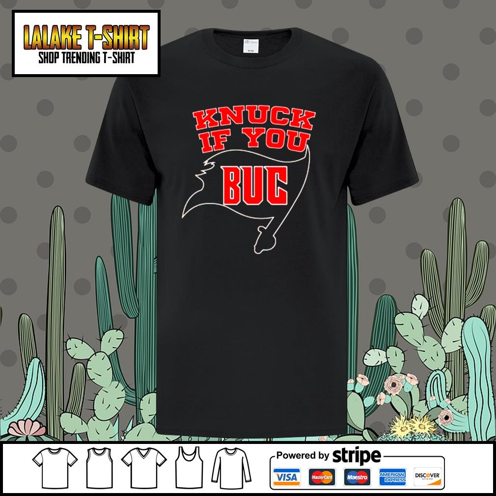 Knuck if you Tampa Bay Buccaneers shirt